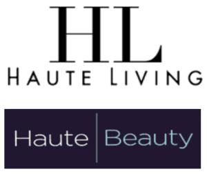 Haute Living : Haute Beauty